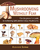 mushrooms without fear
